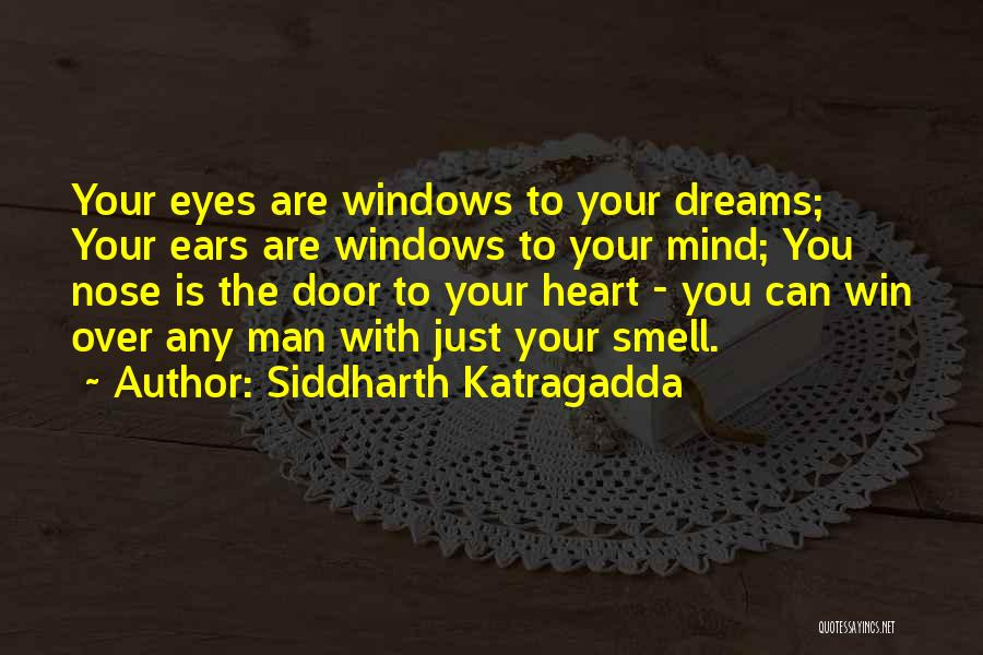 Eye Dream Quotes By Siddharth Katragadda
