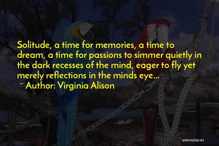 Eye Dream Quotes By Virginia Alison