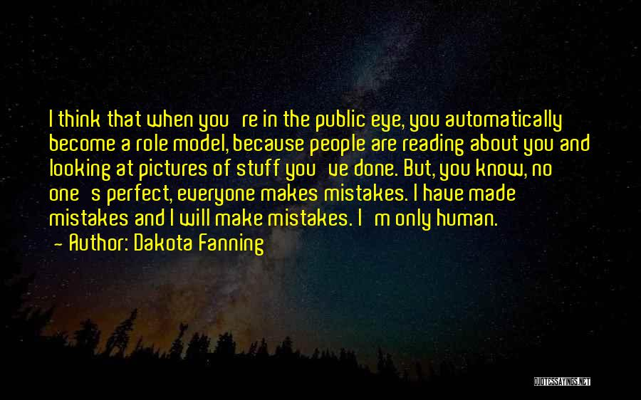 Eye Pictures Quotes By Dakota Fanning