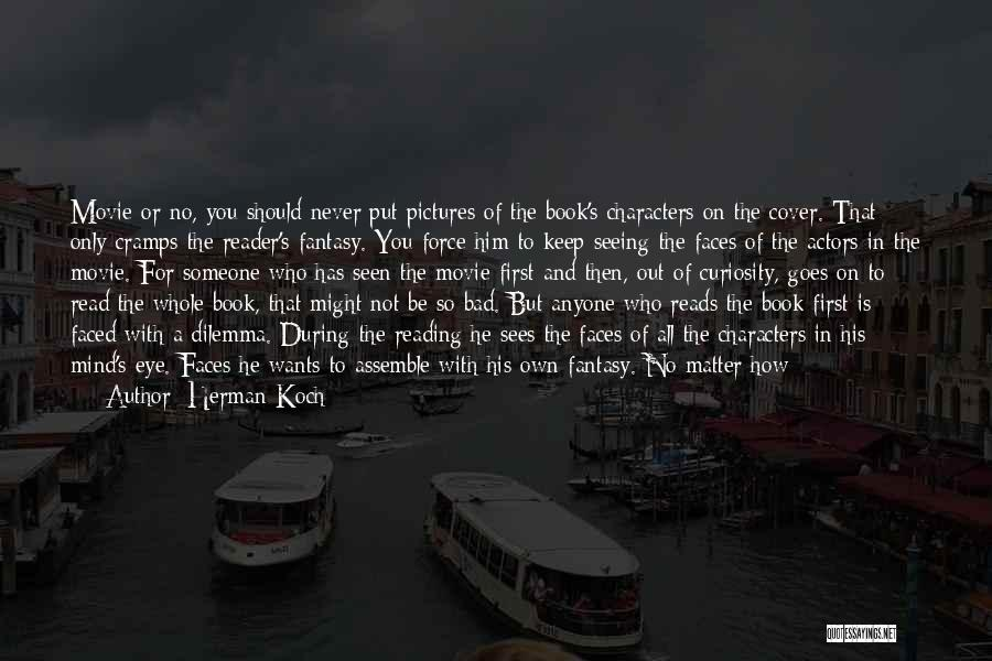 Eye Pictures Quotes By Herman Koch