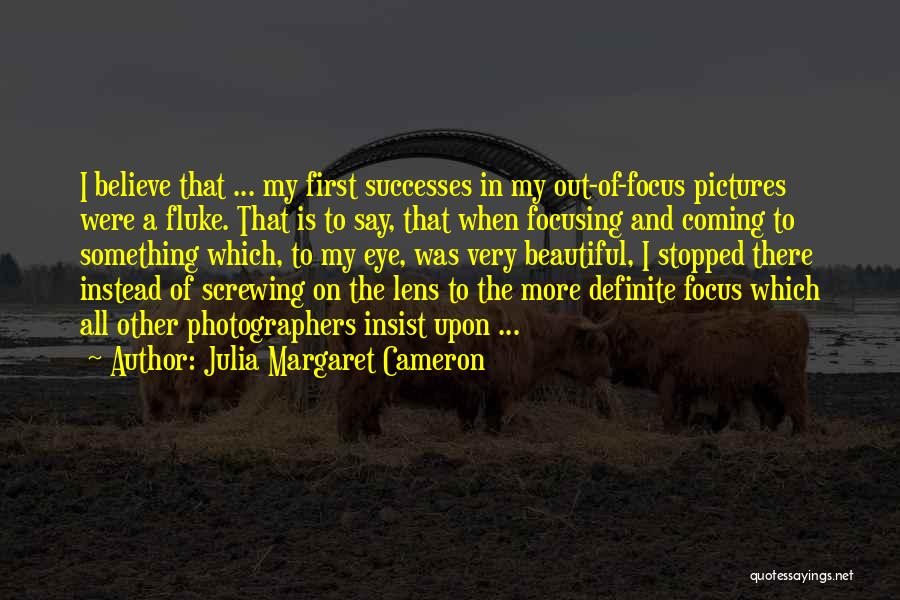 Eye Pictures Quotes By Julia Margaret Cameron