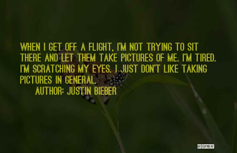Eye Pictures Quotes By Justin Bieber