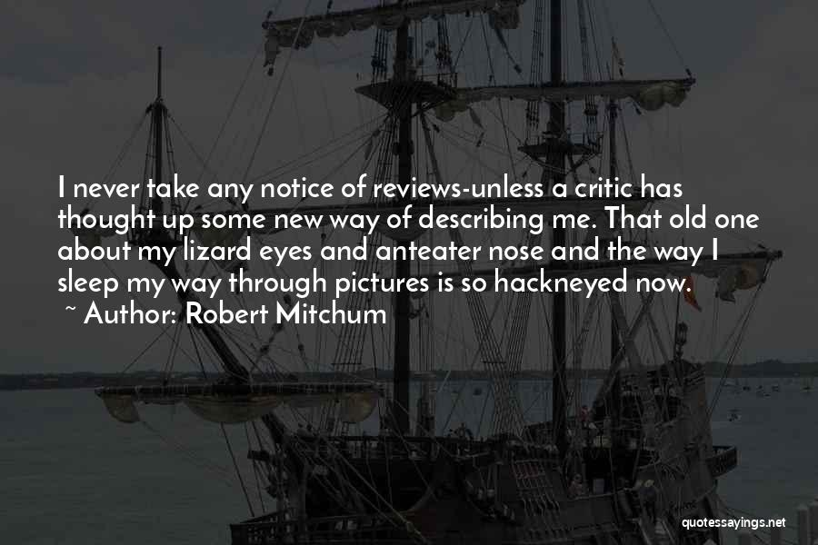 Eye Pictures Quotes By Robert Mitchum