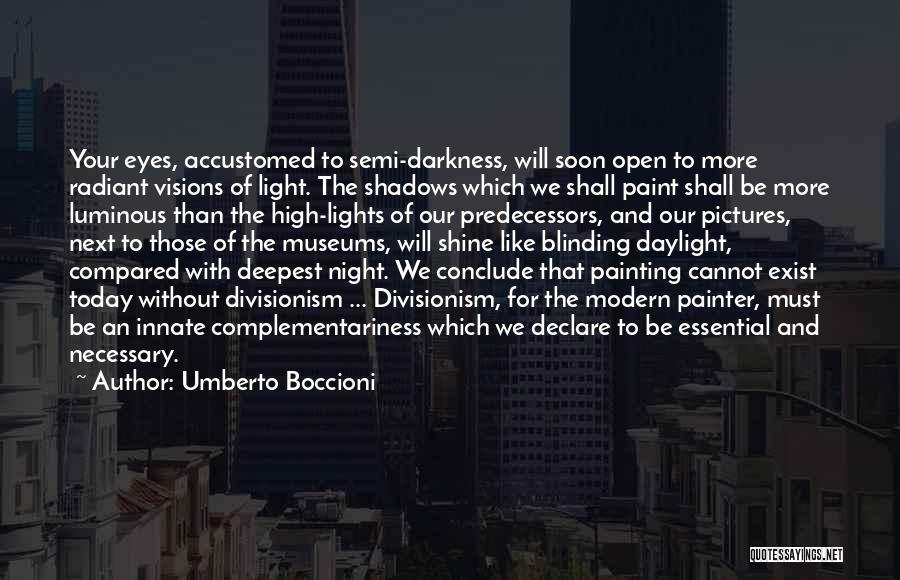 Eye Pictures Quotes By Umberto Boccioni