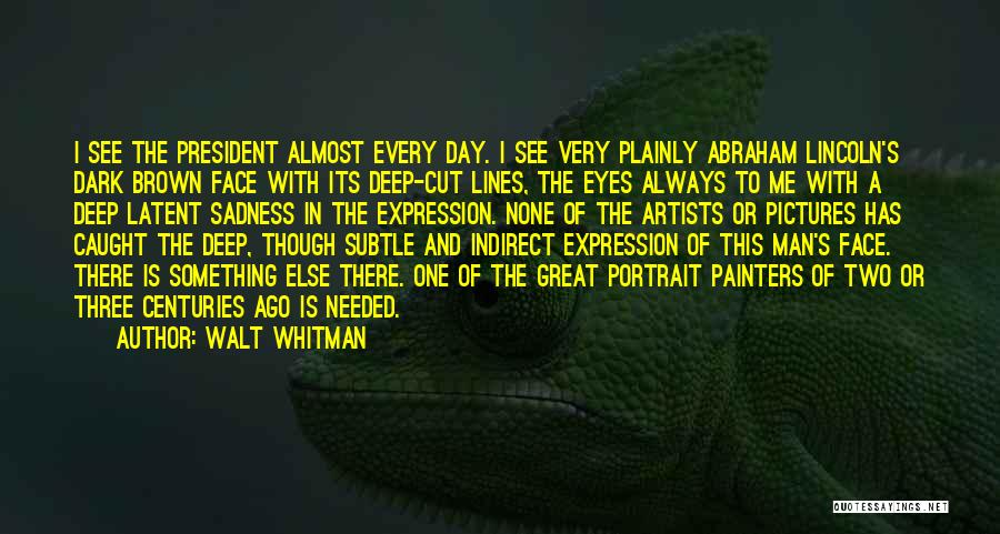 Eye Pictures Quotes By Walt Whitman