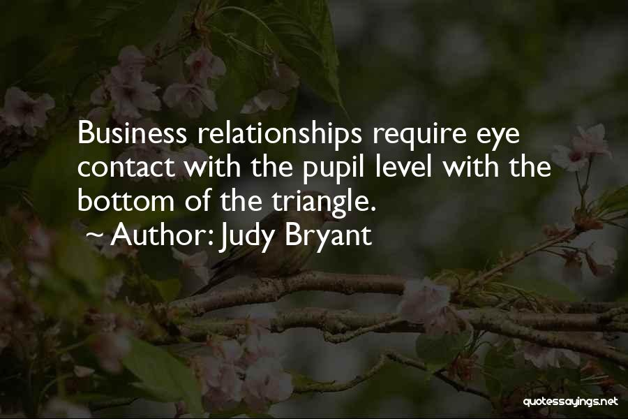 Eye Pupil Quotes By Judy Bryant