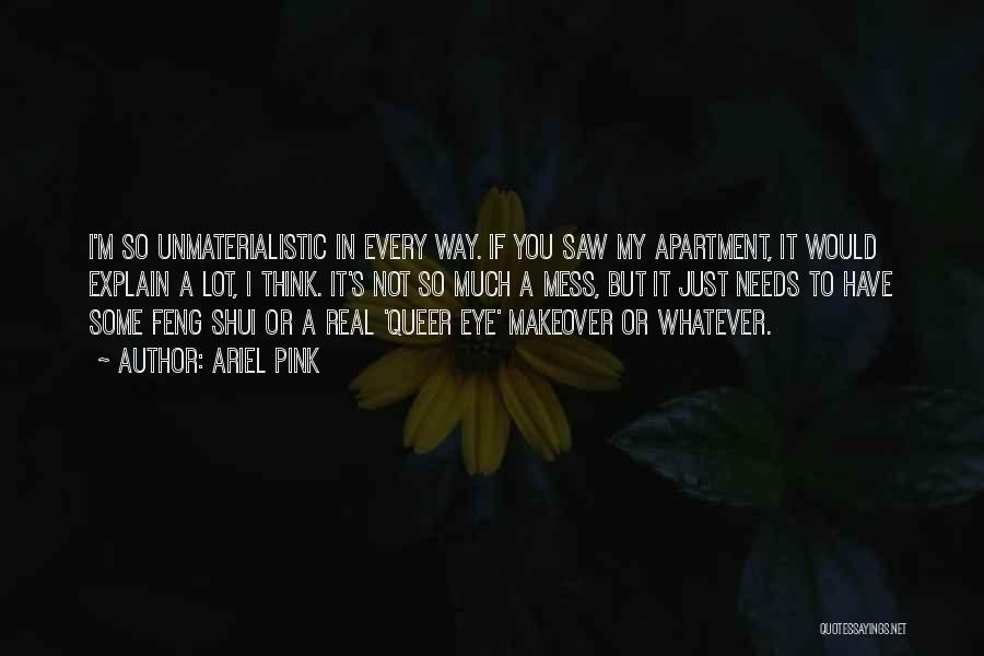 Eye Quotes By Ariel Pink