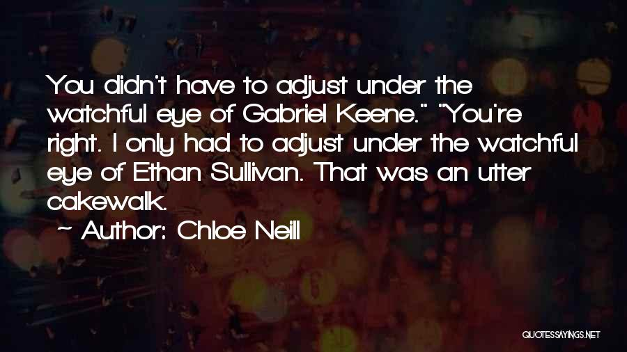 Eye Quotes By Chloe Neill