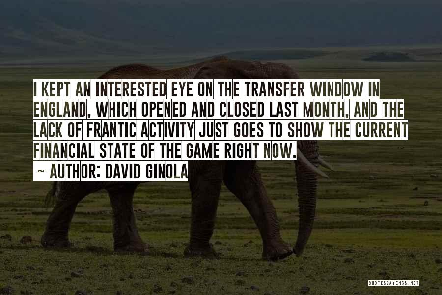 Eye Quotes By David Ginola