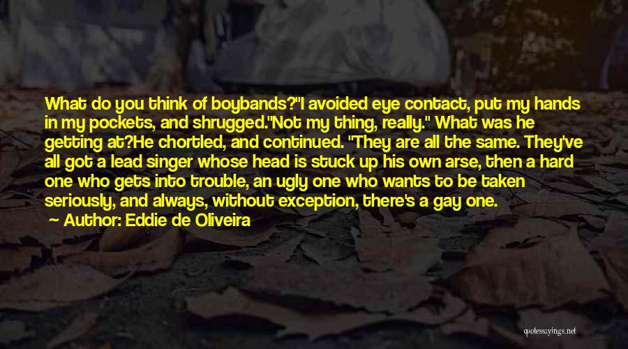 Eye Quotes By Eddie De Oliveira