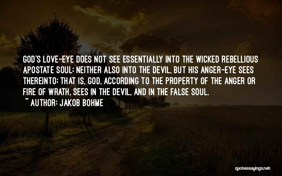 Eye Quotes By Jakob Bohme