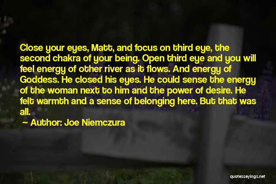 Eye Quotes By Joe Niemczura