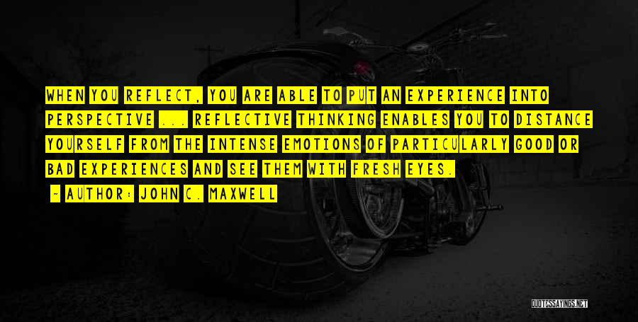 Eye Quotes By John C. Maxwell
