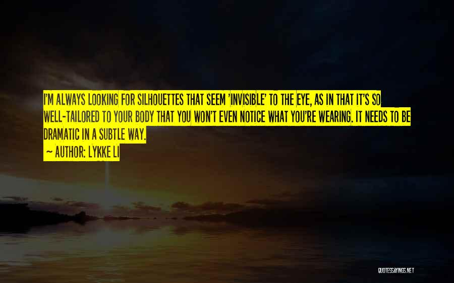 Eye Quotes By Lykke Li