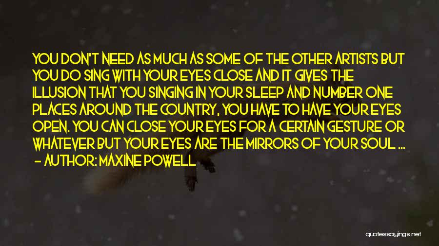 Eye Quotes By Maxine Powell