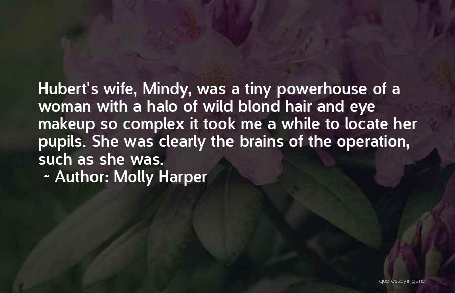 Eye Quotes By Molly Harper