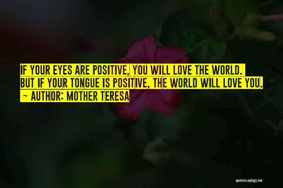 Eye Quotes By Mother Teresa