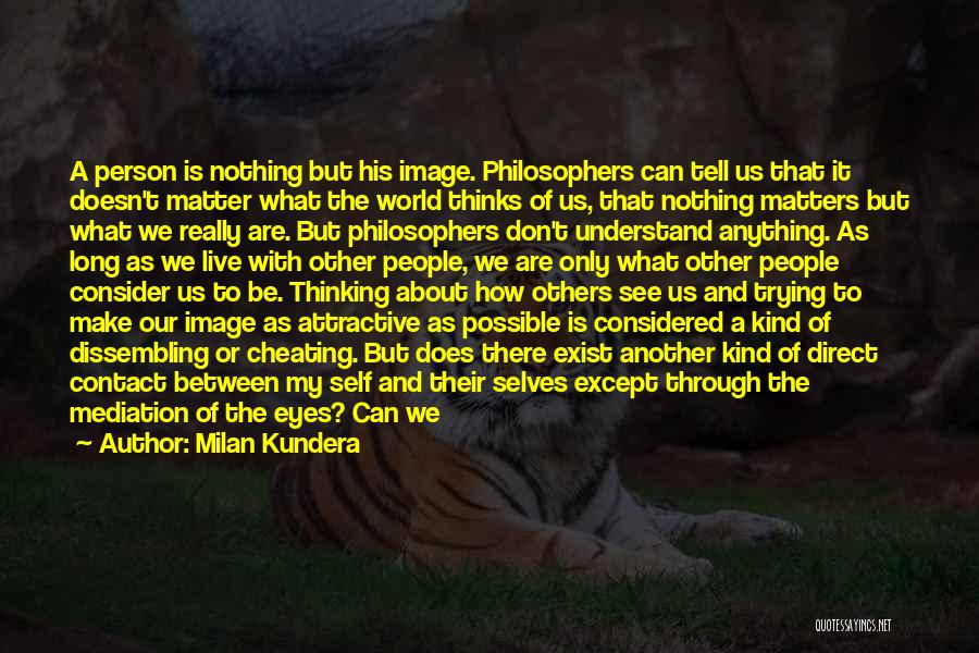 Eyes Contact Love Quotes By Milan Kundera