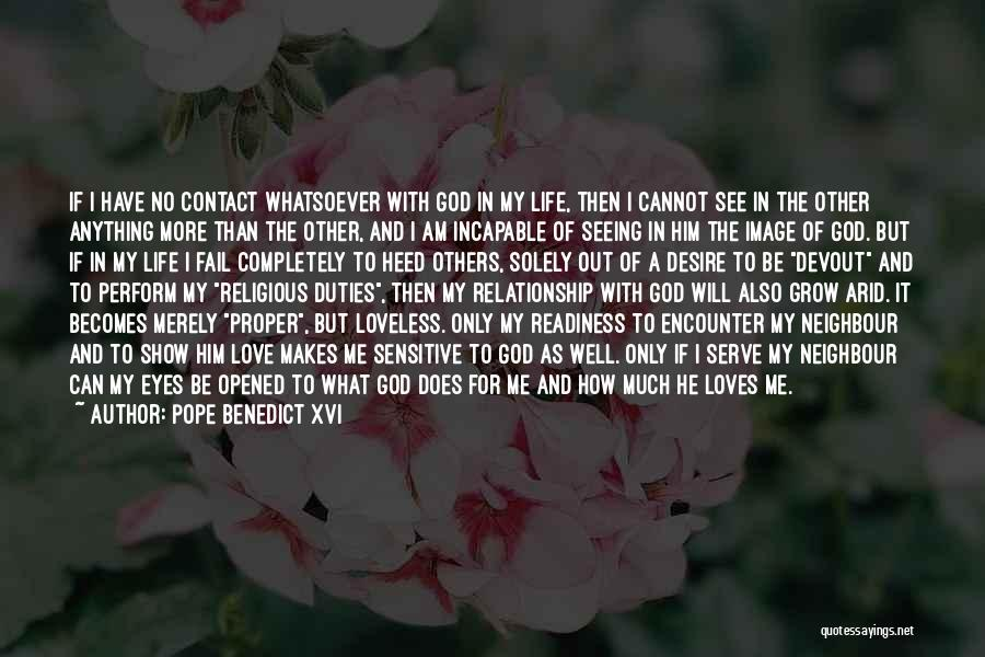 Eyes Contact Love Quotes By Pope Benedict XVI