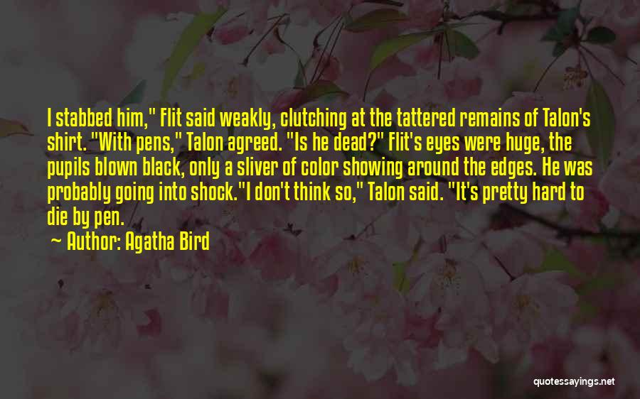 Eyes Funny Quotes By Agatha Bird
