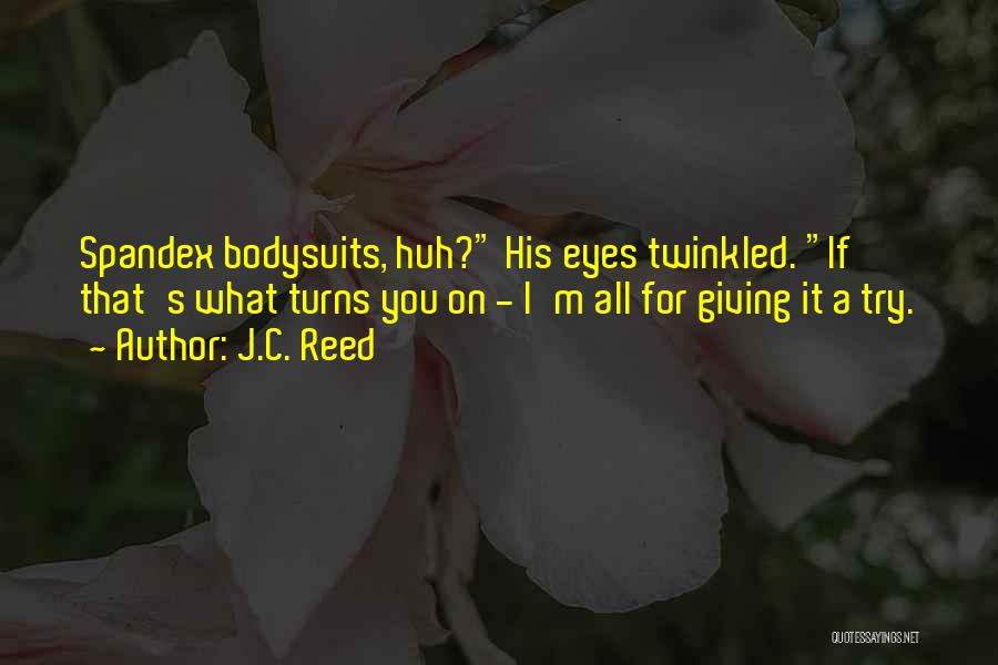 Eyes Funny Quotes By J.C. Reed