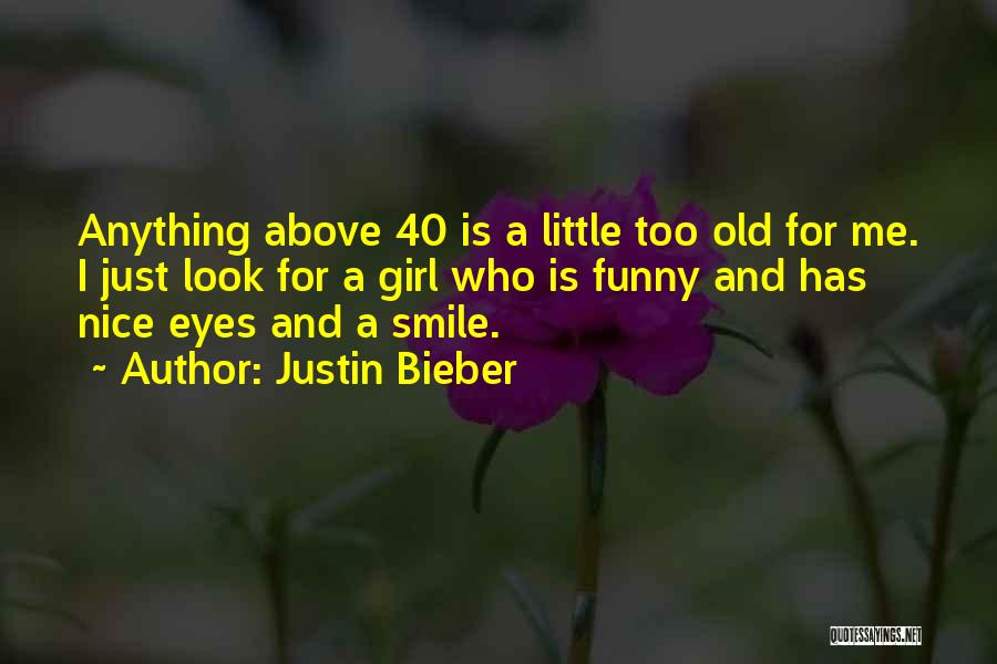 Eyes Funny Quotes By Justin Bieber
