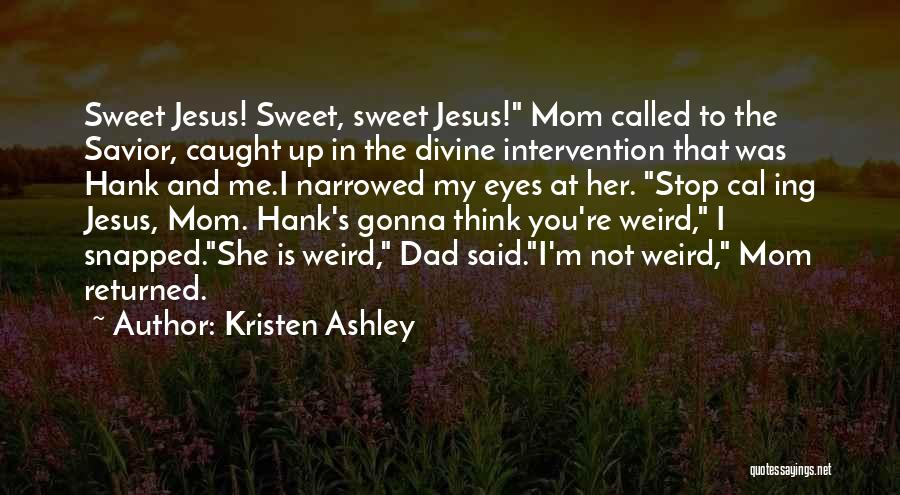 Eyes Funny Quotes By Kristen Ashley