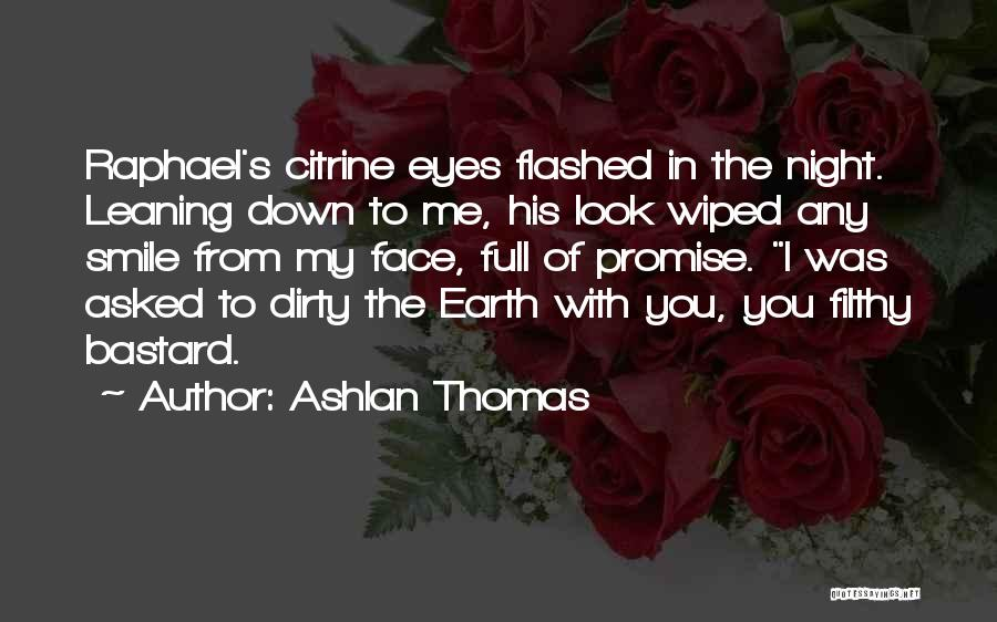 Eyes In Night Quotes By Ashlan Thomas