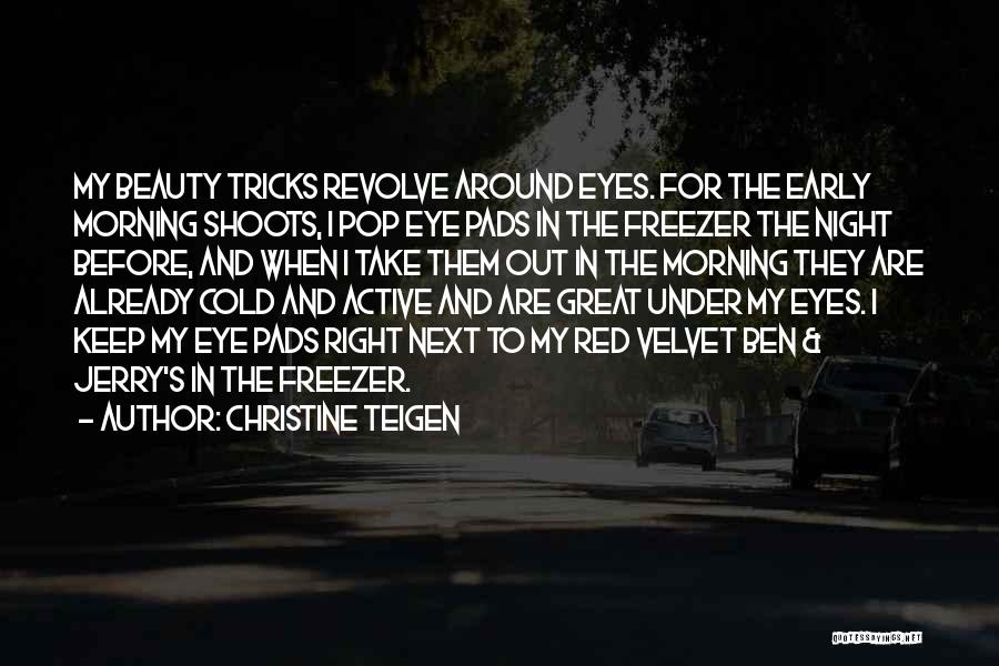 Eyes In Night Quotes By Christine Teigen