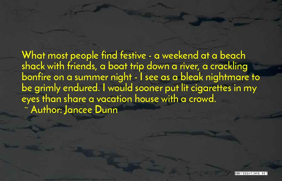 Eyes In Night Quotes By Jancee Dunn