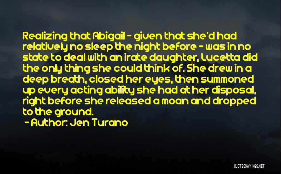 Eyes In Night Quotes By Jen Turano