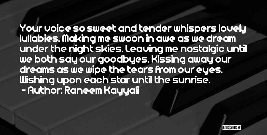 Eyes In Night Quotes By Raneem Kayyali