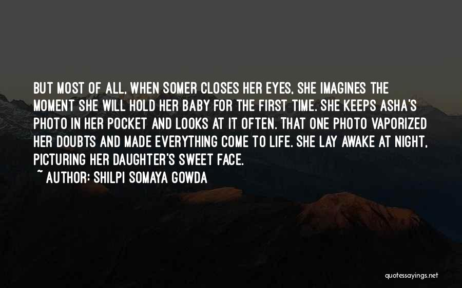 Eyes In Night Quotes By Shilpi Somaya Gowda