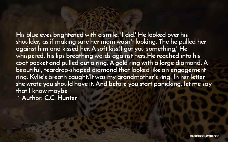 Eyes Say Something Quotes By C.C. Hunter