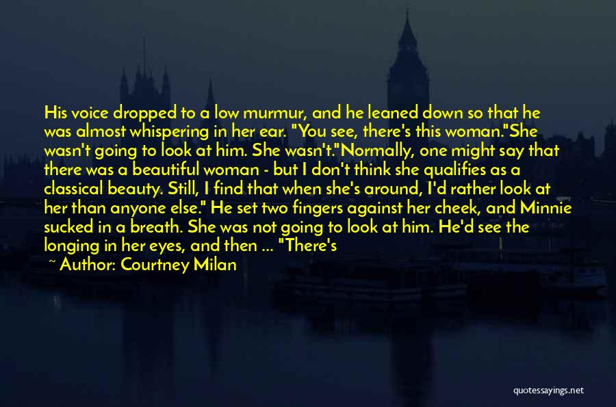 Eyes Say Something Quotes By Courtney Milan