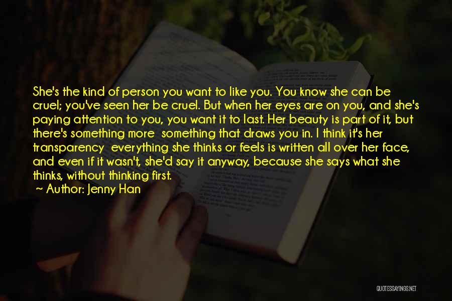 Eyes Say Something Quotes By Jenny Han