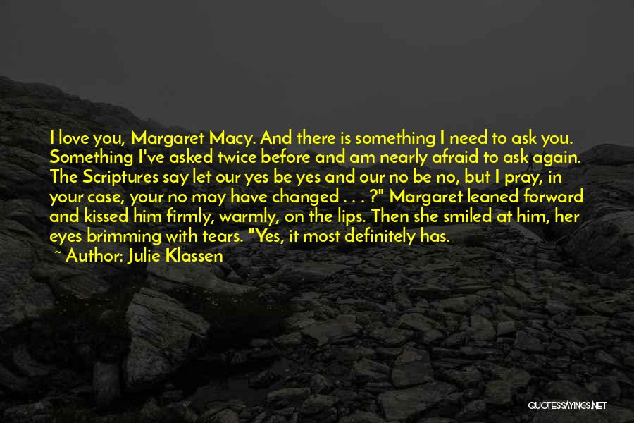Eyes Say Something Quotes By Julie Klassen