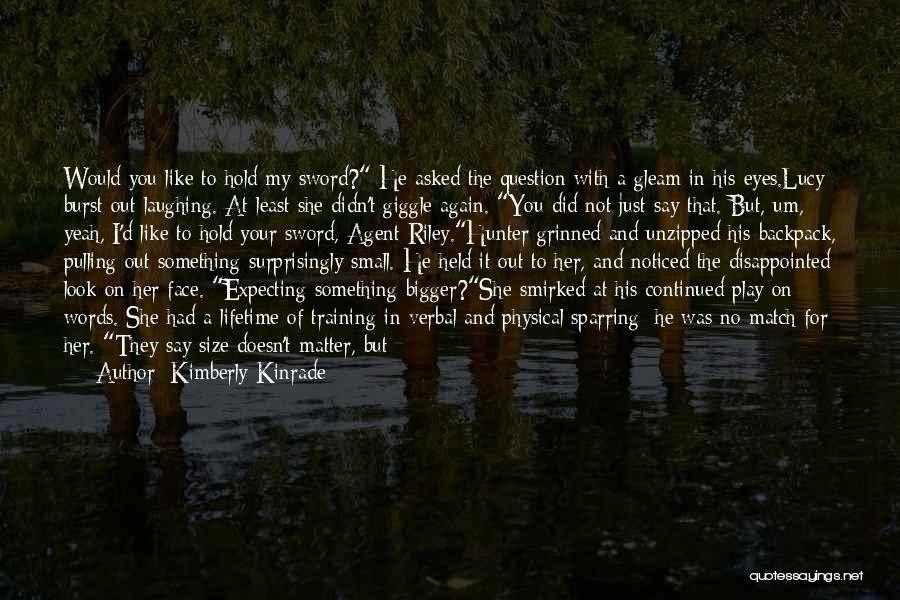 Eyes Say Something Quotes By Kimberly Kinrade