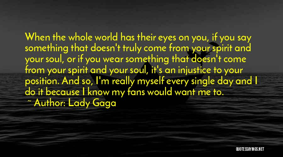 Eyes Say Something Quotes By Lady Gaga
