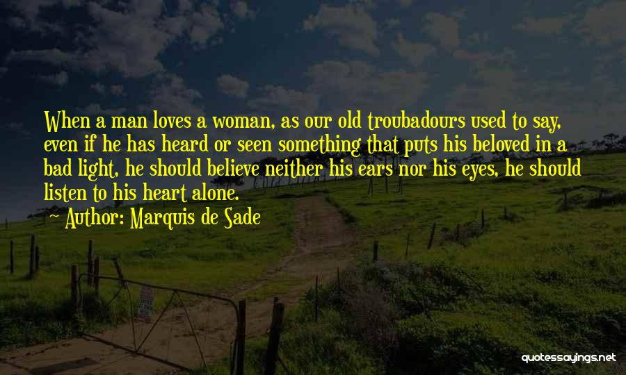 Eyes Say Something Quotes By Marquis De Sade