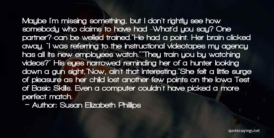 Eyes Say Something Quotes By Susan Elizabeth Phillips