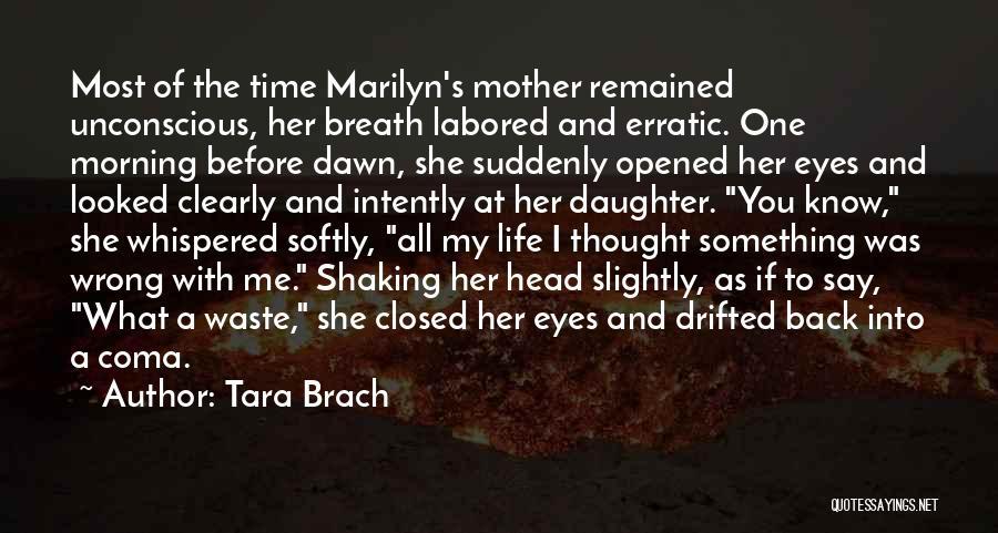 Eyes Say Something Quotes By Tara Brach