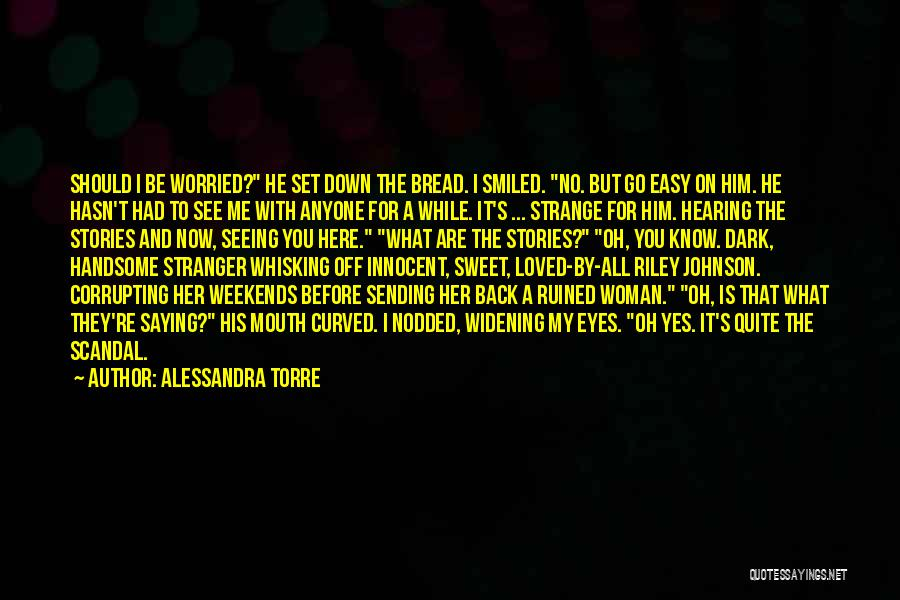 Eyes Saying Quotes By Alessandra Torre
