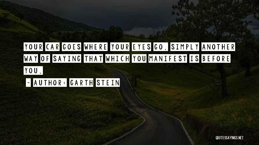 Eyes Saying Quotes By Garth Stein