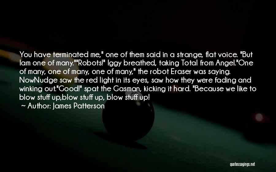 Eyes Saying Quotes By James Patterson