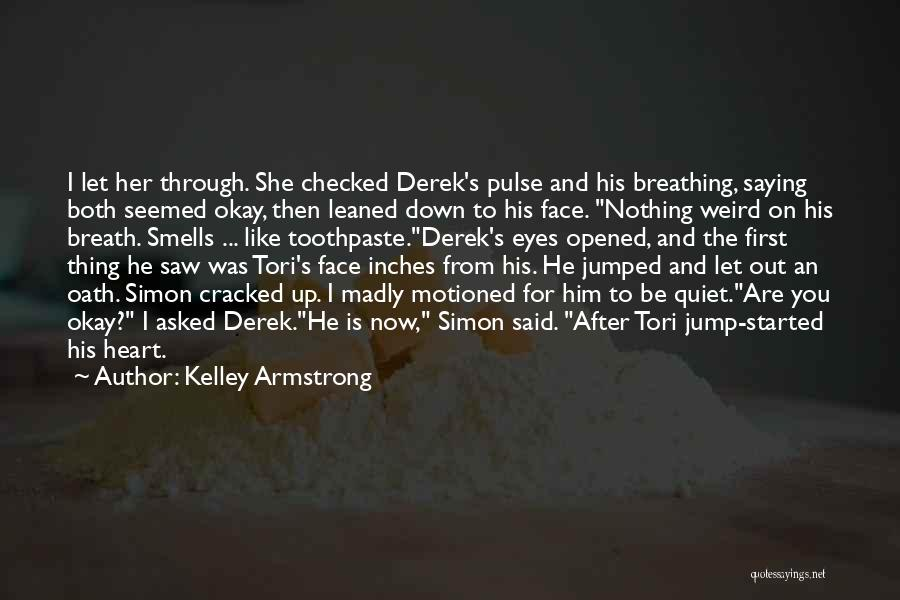 Eyes Saying Quotes By Kelley Armstrong