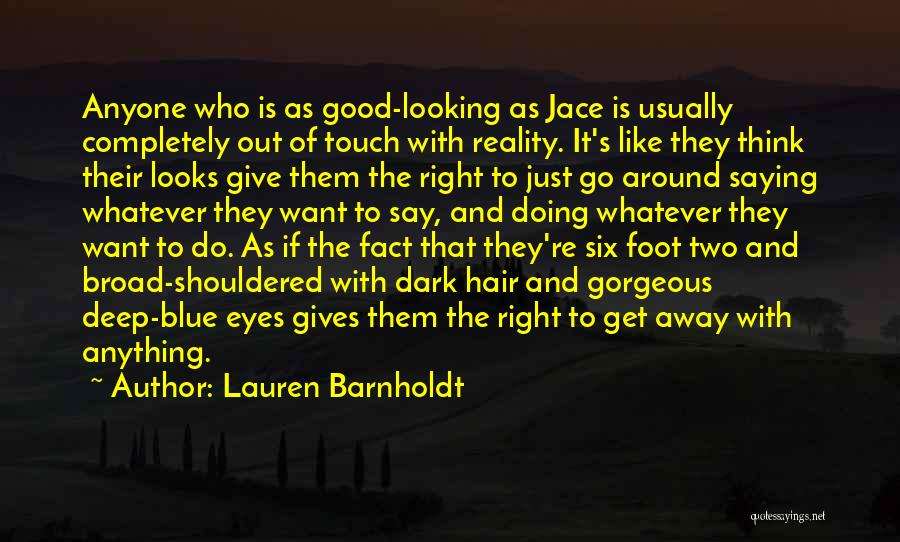 Eyes Saying Quotes By Lauren Barnholdt