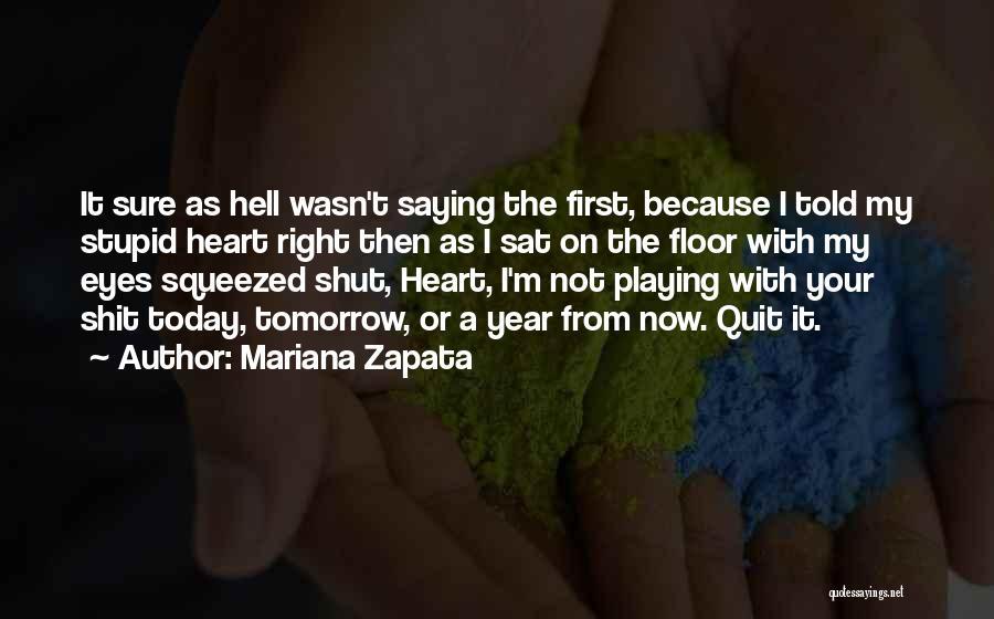 Eyes Saying Quotes By Mariana Zapata