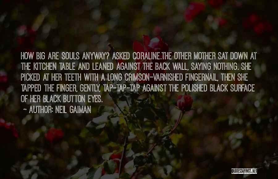 Eyes Saying Quotes By Neil Gaiman