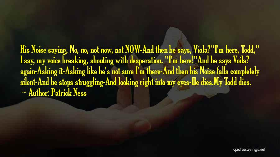 Eyes Saying Quotes By Patrick Ness